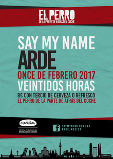 SAY MY NAME + ARDE