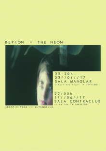REPION + THE NEON @ MADRID