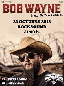 BOB WAYNE & THE OUTLAW CARNIES EN BARCELONA