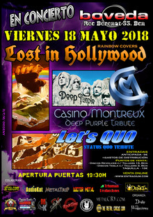 Lost In Hollywood (tributo a Rainbow) + Casino Montreux (tributo a Deep Purple) + Let´s Quo (tributo a Status Quo)